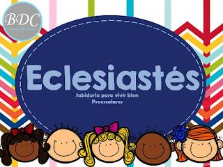 Estudio bíblico profundo del libro de Eclesiastés para niños y niñas en edad preescolar