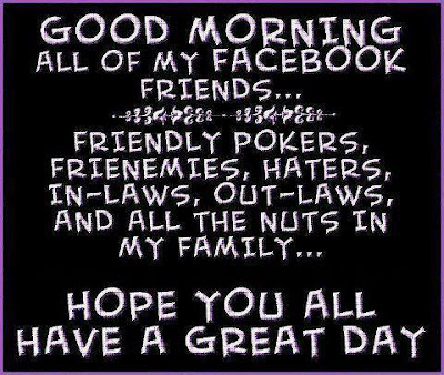 Funny Facebook Status Good Morning Facebook Friends Funny Status Update