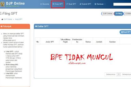 Solusi Tanda Terima (BPE) eFilling Pajak DJP Online Tidak Muncul