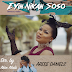 DOWNLOAD Video:: Arese Daniels – Eyin Nikan Soso [Only You]