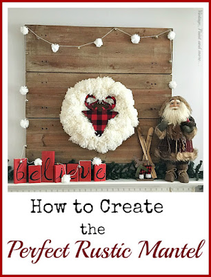 Vintage, Paint and more... A vintage rustic farmhouse mantel created using a diy BELIEVE sign, a diy pom-pom garland and a diy yarn wreath with a buffalo plaid wood deer head