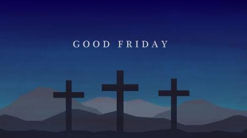 Good Friday Sermons 2018