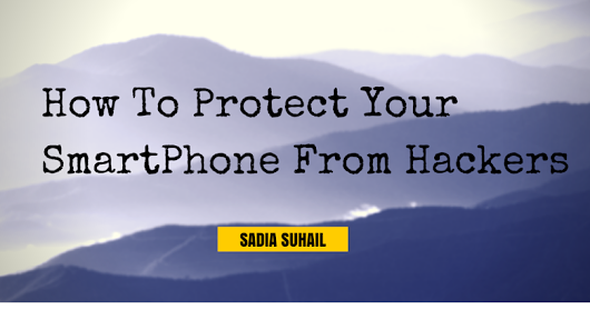 How to Protect Your Smartphone from Hackers [Proven steps to follow]           |            MyTechBoard