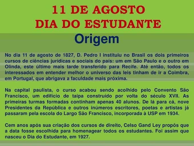 11 DE AGOSTO DIA DO ESTUDANTE.