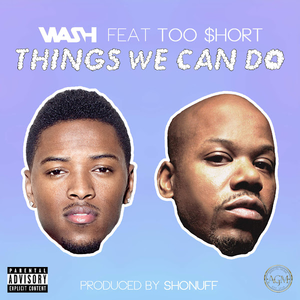 Wash - Things We Can Do (feat. Too $hort) - Single Cover