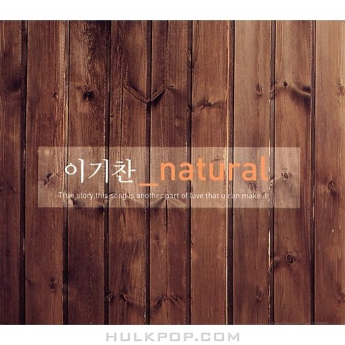 Lee Ki Chan – Natural