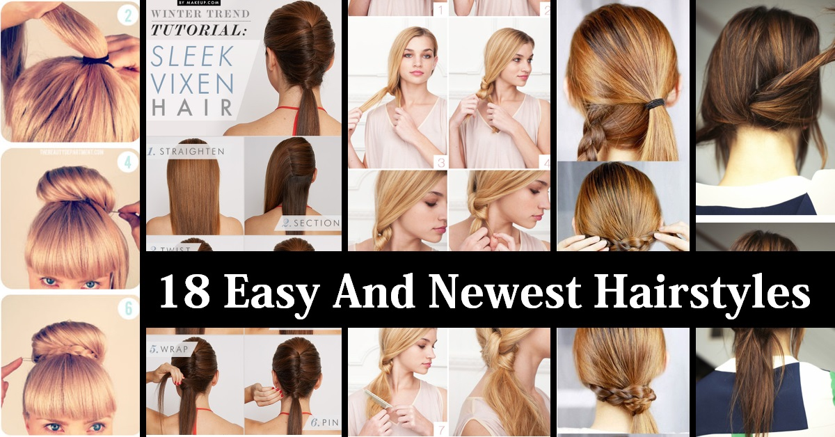 18 Easy And Newest Hairstyles For Cute Girls
