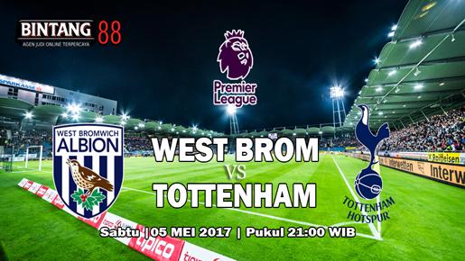 Prediksi West Bromwich Albion vs Tottenham Hotspur 5 Mei 2018