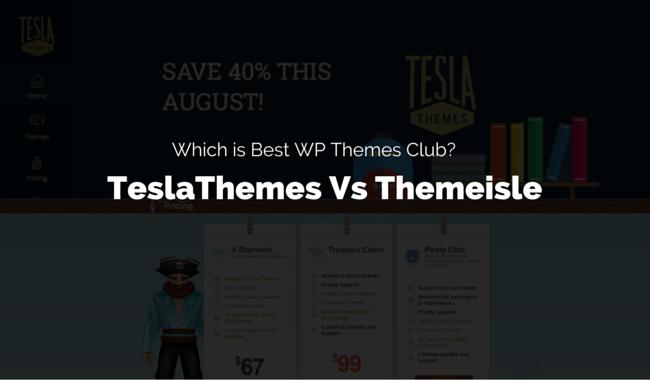 TeslaThemes Vs Themeisle