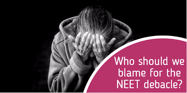 Who should we blame for the NEET debacle?