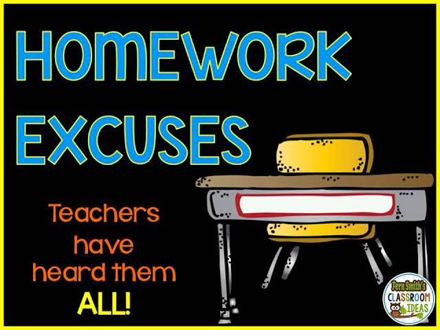 Fern Smith's Classroom Ideas What Are The Best No Homework Excuses You've Heard?