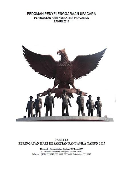 Pedoman Penyelenggaraan Upacara Peringatan Hari Kesaktian Pancasila Tahun 2017