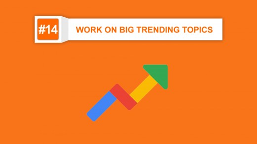 work on big trending topics