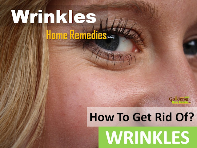 How To Get Rid Of Wrinkles, Wrinkles Home Remedies, How To Treat Wrinkles At Home, How To Get Rid Of Wrinkles Overnight, How To Get Rid Of Wrinkles At Home, On Face, Eye Wrinkles, Forehead, Neck Wrinkles