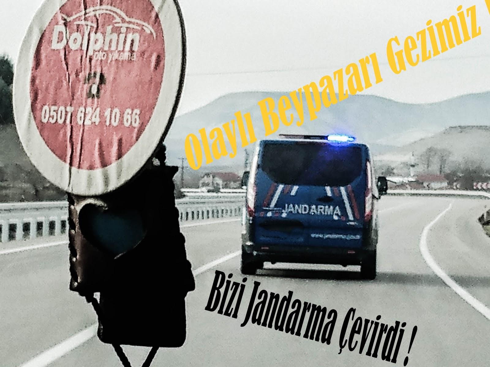 Jandarmalar tarafından Çevirildik !