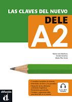 Las claves del nuevo DELE A2 + Audio MP3 descargable