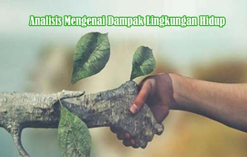 Analisis Mengenai Dampak Lingkungan Hidup (AMDAL)