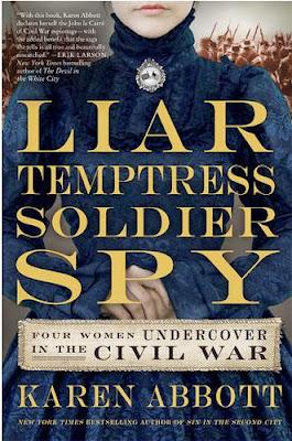 Liar, Temptress, Soldier, Spy by Karen Abbott – book cover
