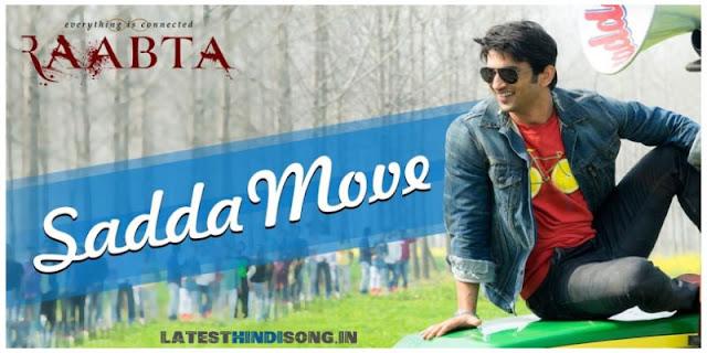 Sadda-Move-Move-Hindi-Lyrics-Raabta