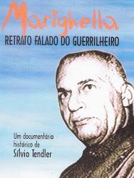 Marighella: Retrato Falado Do Guerrilheiro Nacional