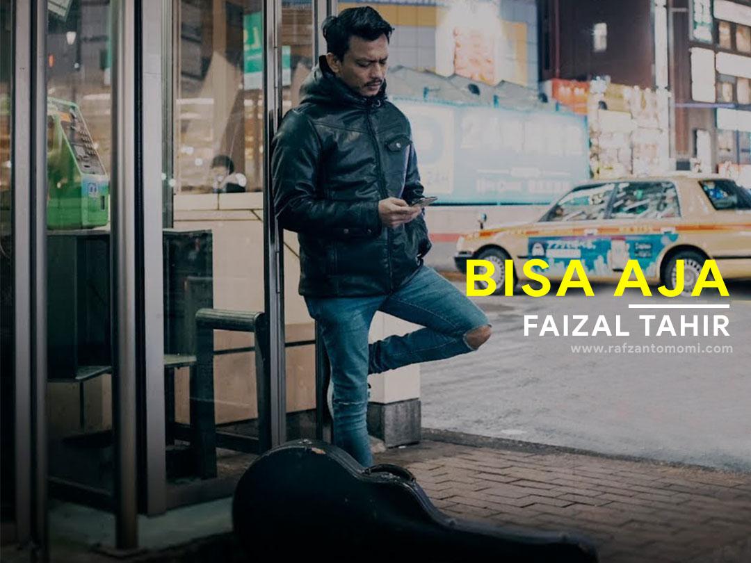 Lirik Lagu Bisa Aja Faizal Tahir