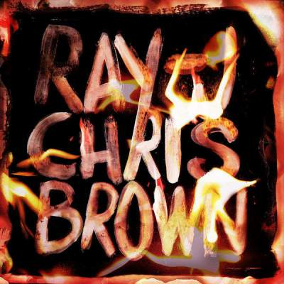 Ray J & Chris Brown - Burn My Name - Album Download, Itunes Cover, Official Cover, Album CD Cover Art, Tracklist