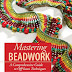 Winner of the Mastering Beadwork Book Giveaway