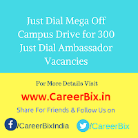 Just Dial Mega Off Campus Drive for 300 Just Dial Ambassador Vacancies