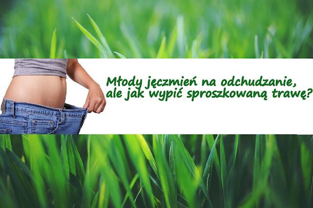 http://zielonekoktajle.blogspot.com/2016/01/mody-jeczmien-na-odchudzanie-ale-jak.html