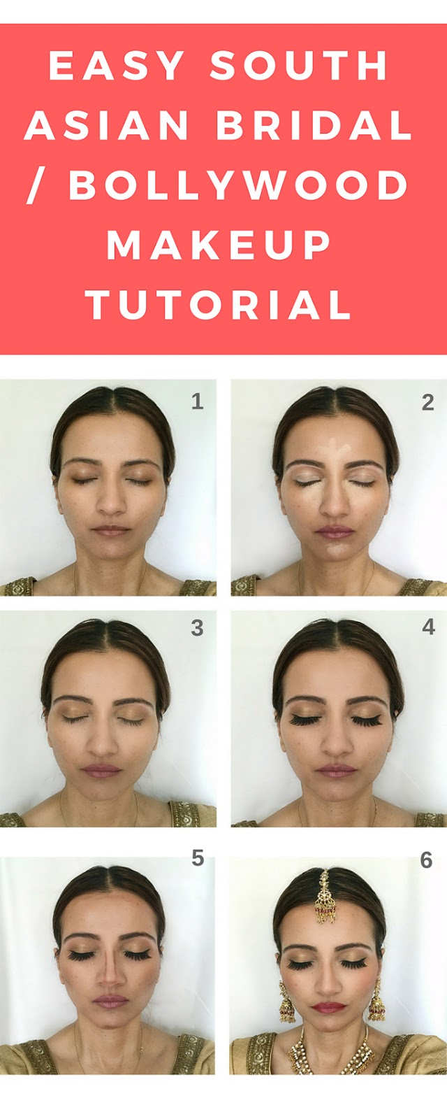 Easy South Asian Bridal / Wedding / Bollywood Makeup Step-by-Step Tutorial