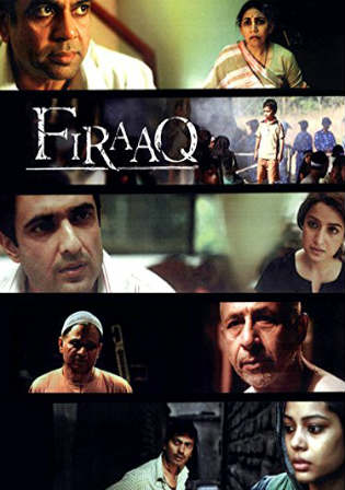 Firaaq 2009 DVDRip 700MB Hindi ESub x264 Watch Online Full Movie Download bolly4u