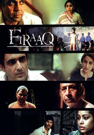 Firaaq 2009 DVDRip 700MB Hindi ESub x264 Watch Online Full Movie Download Worldfree4u 9xmovies