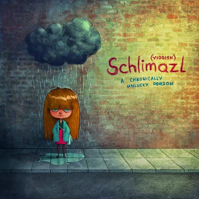 Schlimal (palavra yiddish) - mostrando uma menina com pouca sorte. Tanto que há uma nuvem em cima de sua cabeça