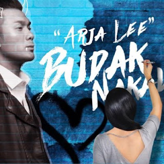 Budak Nakal – Arja Lee