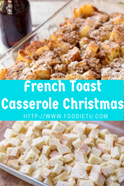 French Toast Casserole Christmas Recipe