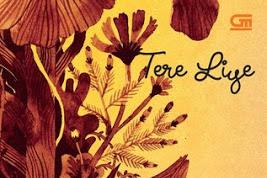 Download Dikatakan Atau Tidak Dikatakan Itu, Tetap Cinta - Tere Liye