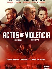 película, cine, cartelera, Acts of Violence, actos de violencia, nos vamos al cine, bruce willis,