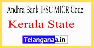 Andhra Bank IFSC MICR Code Kerala State