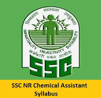 SSC NR Chemical Assistant Syllabus