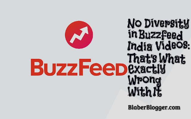 Buzzfeed India Videos no diversity