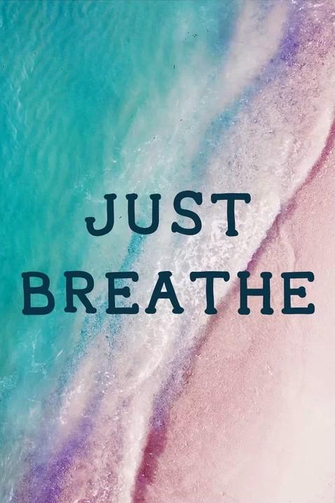 Just Breathe Quote Ocean Beach Prints