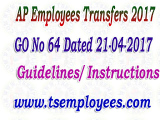 GO No 64 Dated 21-04-2017 AP Employees Transfers 2017 Guidelines