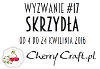 http://cherrycraftpl.blogspot.ie/2016/04/wyzwanie-17-skrzyda.html