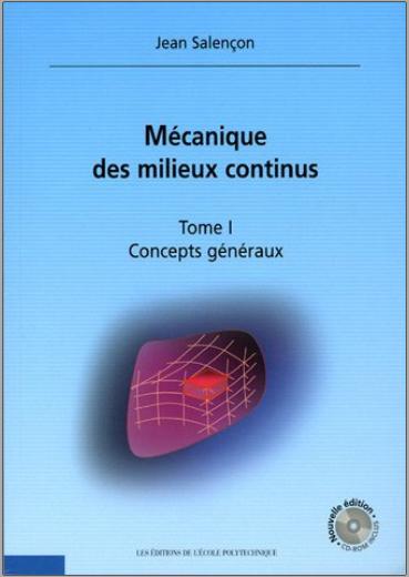 Livre : Mécanique des milieux continus, Tome 1 Concepts généraux - Jean Salençon PDF