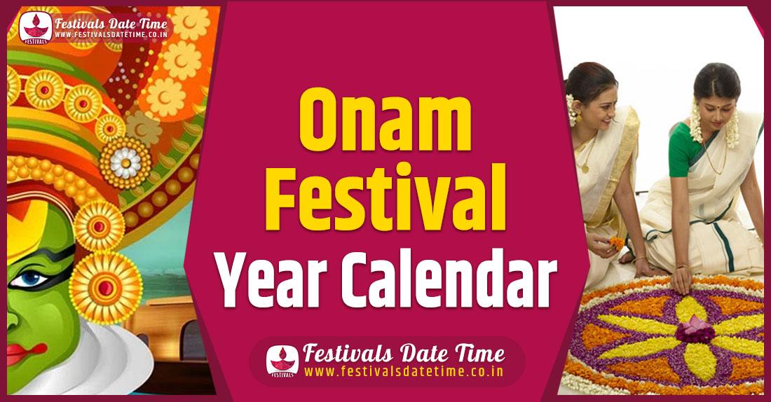 Onam Festival Year Calendar, Onam Festival Schedule