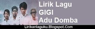 Lirik Lagu GIGI - Adu Domba