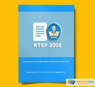 DOWNLOAD RPP SILABUS PROTA PROSEM KKM SK&KD KTSP 2006 SMA KELAS X, XI, XII (10,11,12) TERBARU 2015 GRATIS