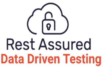 Data Driven API Testing Using Rest Assured
