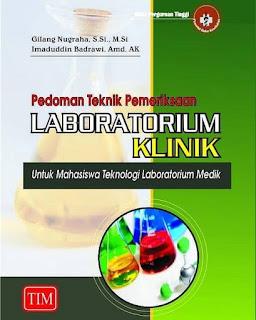 Buku Pedoman Teknik Pemeriksaan Laboratorium Klinik Untuk Mahasiswa ATLM. (Foto : https://www.facebook.com/groups/infolabmed)