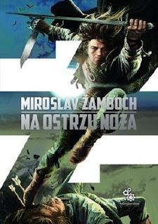 Na ostrzu noża - Miroslav Žamboch